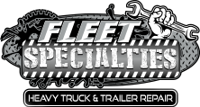 Fleet Specialties - Heavy Truck & Trailer Repair